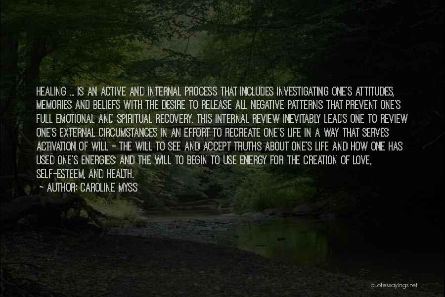 Recovery And Healing Quotes By Caroline Myss