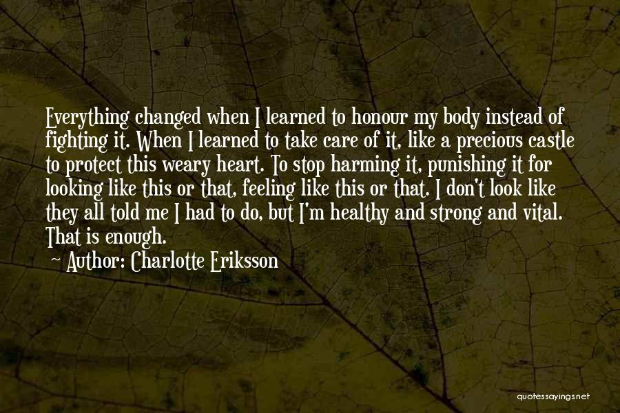 Recovery And Healing Quotes By Charlotte Eriksson