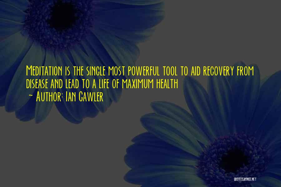 Recovery And Healing Quotes By Ian Gawler