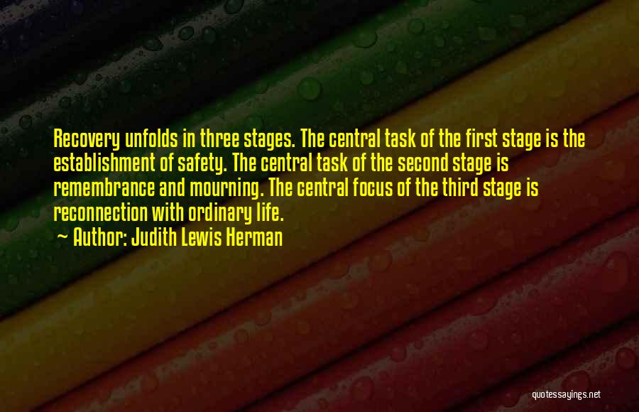 Recovery And Healing Quotes By Judith Lewis Herman
