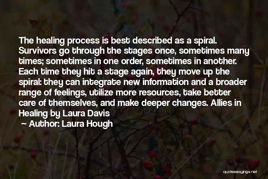 Recovery And Healing Quotes By Laura Hough