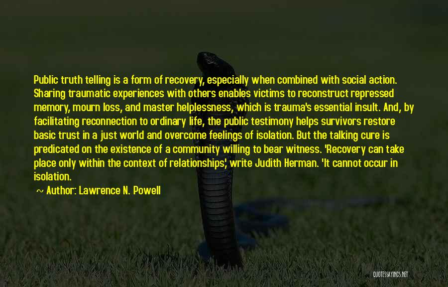 Recovery And Healing Quotes By Lawrence N. Powell