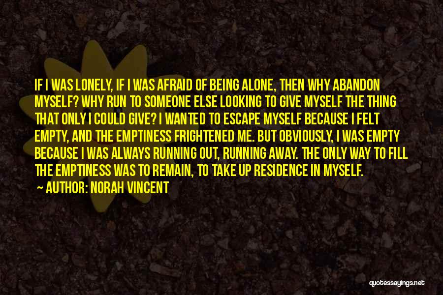 Recovery And Healing Quotes By Norah Vincent
