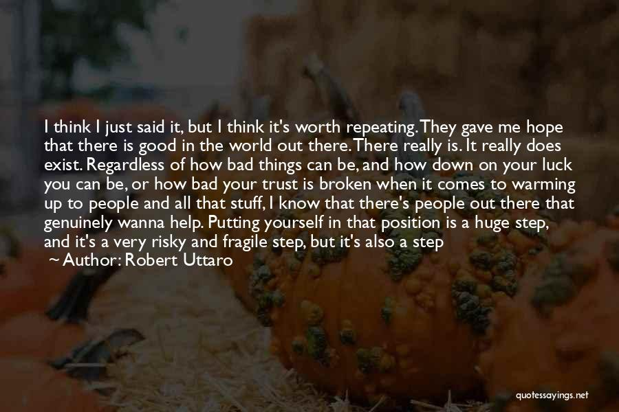 Recovery And Healing Quotes By Robert Uttaro
