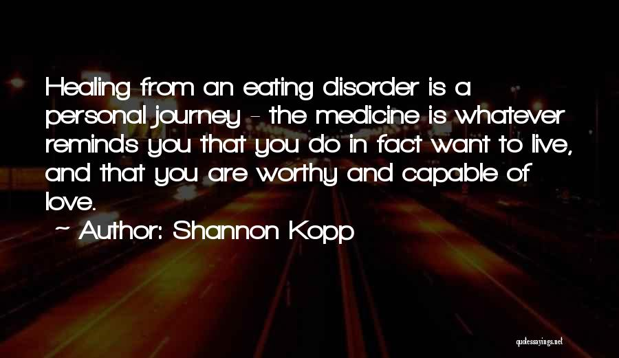 Recovery And Healing Quotes By Shannon Kopp