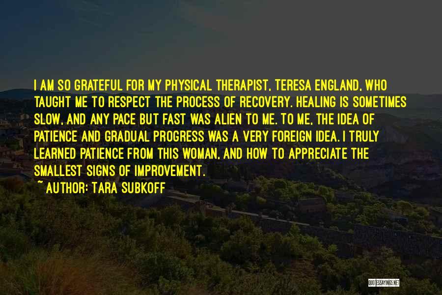 Recovery And Healing Quotes By Tara Subkoff