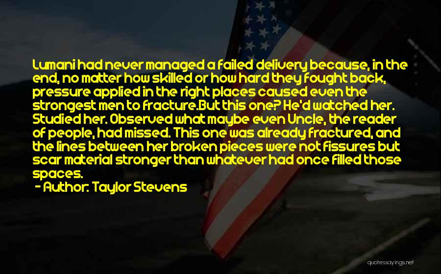 Recovery And Healing Quotes By Taylor Stevens