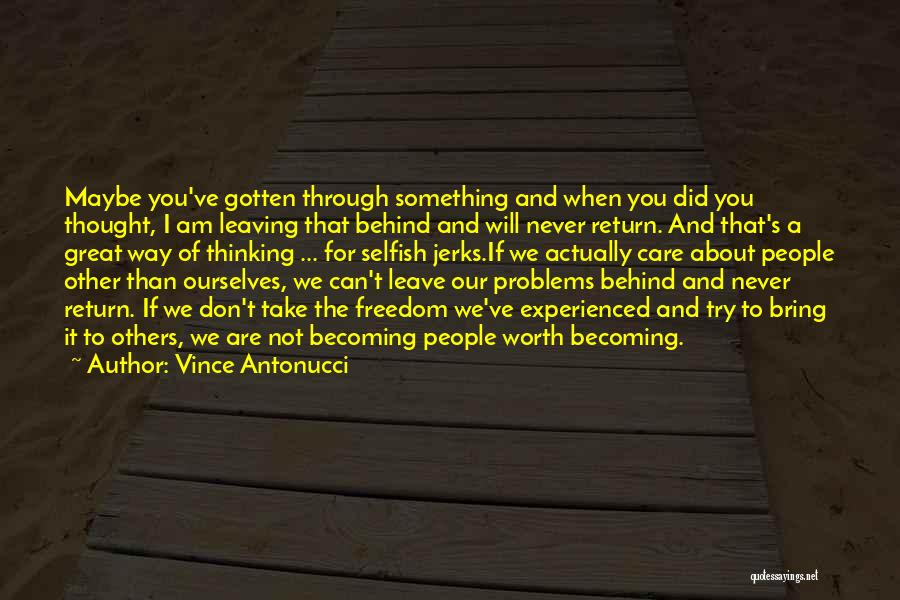 Recovery And Healing Quotes By Vince Antonucci