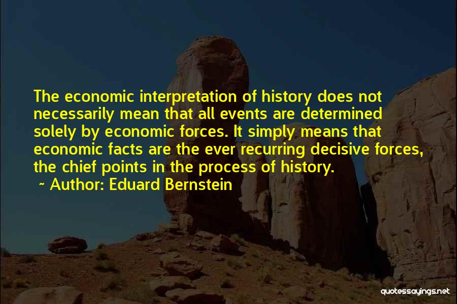 Recurring Events Quotes By Eduard Bernstein