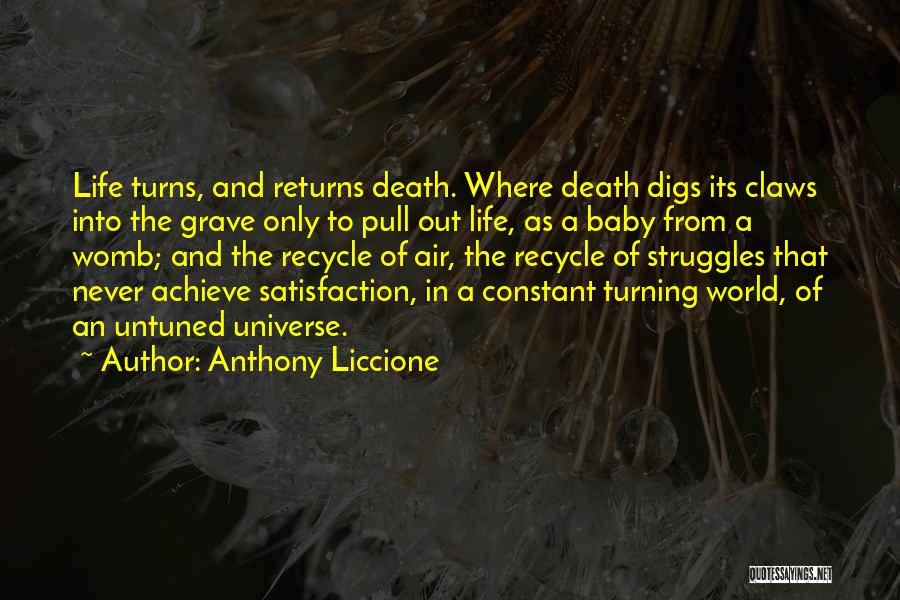 Recycle Life Quotes By Anthony Liccione