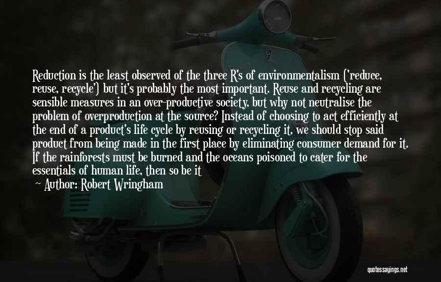 Recycle Life Quotes By Robert Wringham