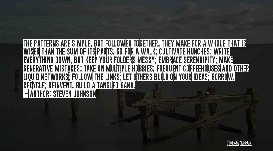 Recycle Life Quotes By Steven Johnson