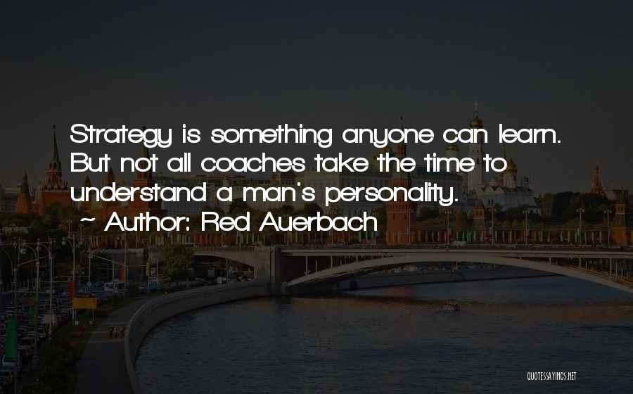 Red Auerbach Quotes 1341918