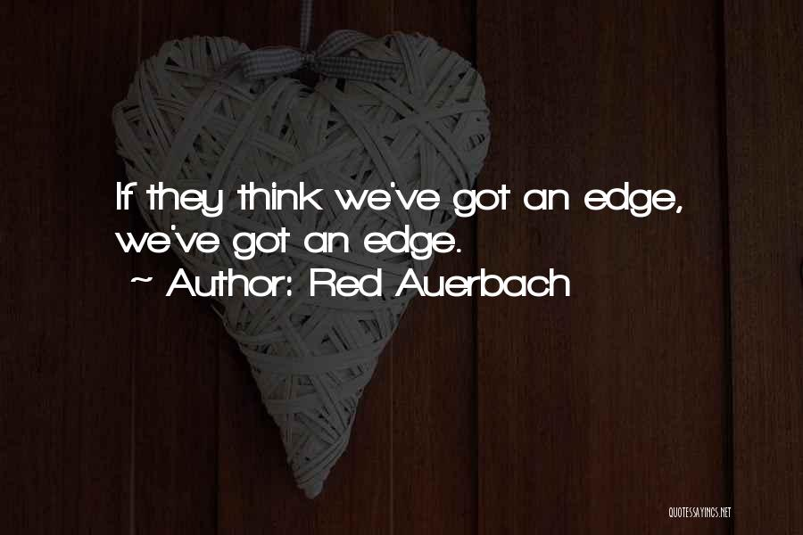 Red Auerbach Quotes 1446182