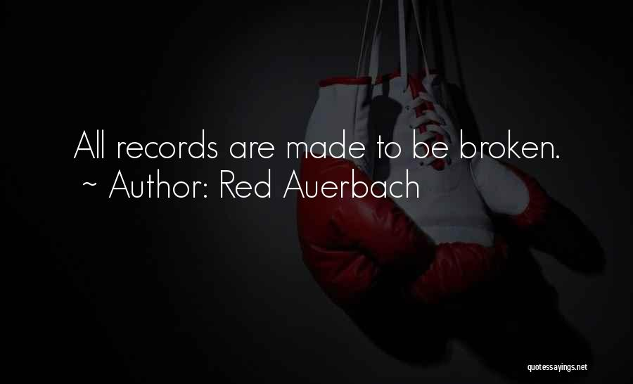 Red Auerbach Quotes 1524392