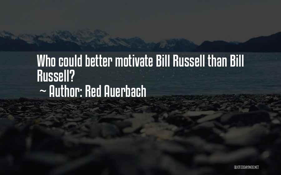 Red Auerbach Quotes 1858226