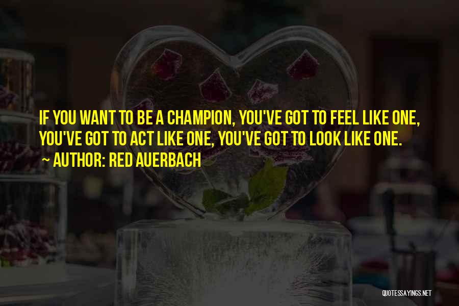 Red Auerbach Quotes 1962261