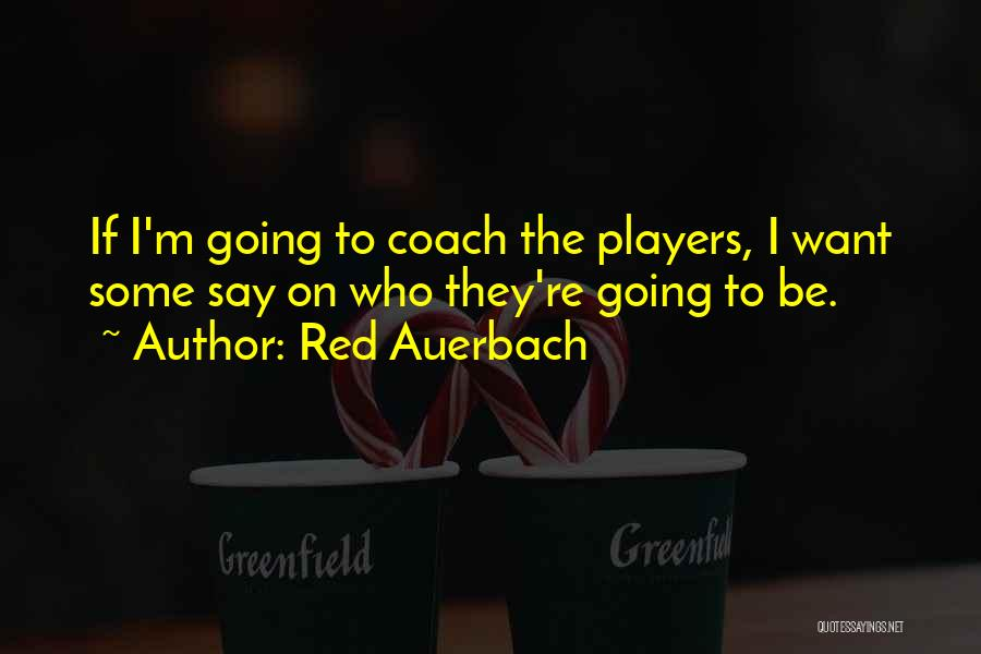 Red Auerbach Quotes 423505