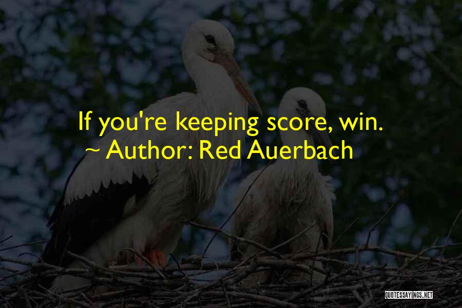 Red Auerbach Quotes 458579