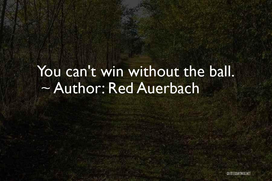 Red Auerbach Quotes 558404