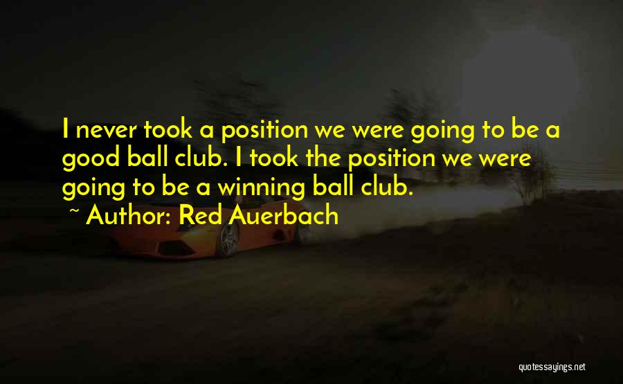 Red Auerbach Quotes 576517