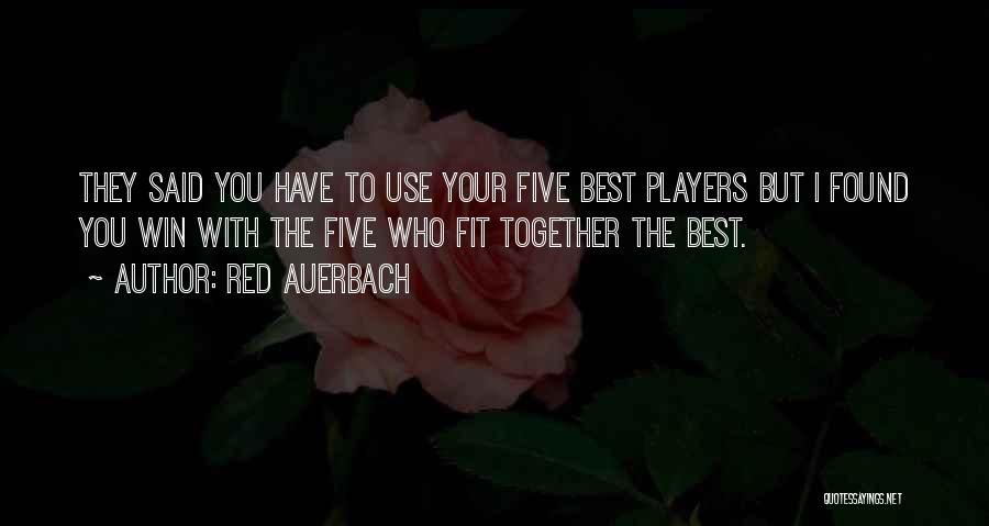 Red Auerbach Quotes 670782