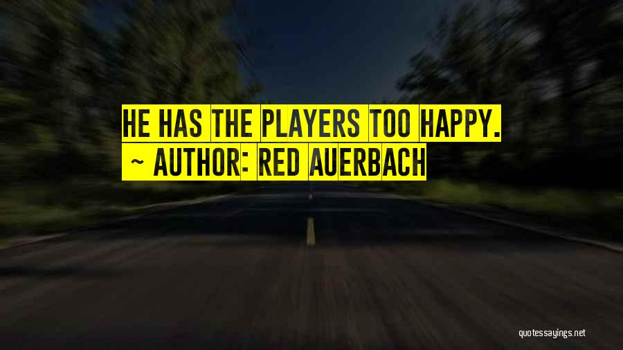 Red Auerbach Quotes 752461