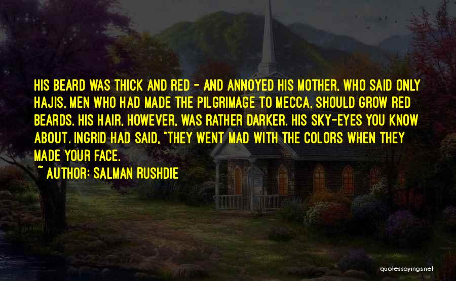 Red Beards Quotes By Salman Rushdie