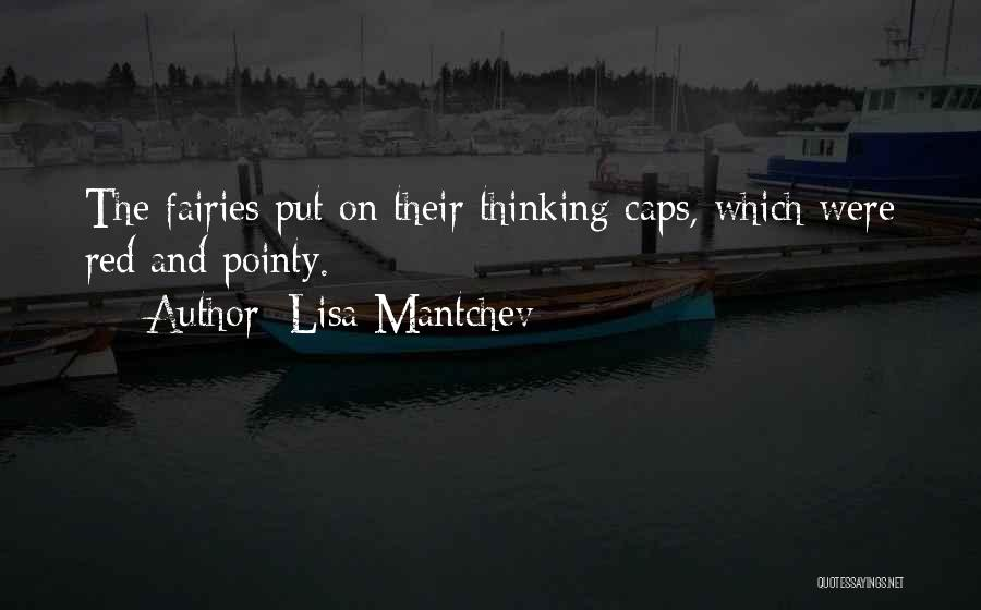 Red Caps Quotes By Lisa Mantchev