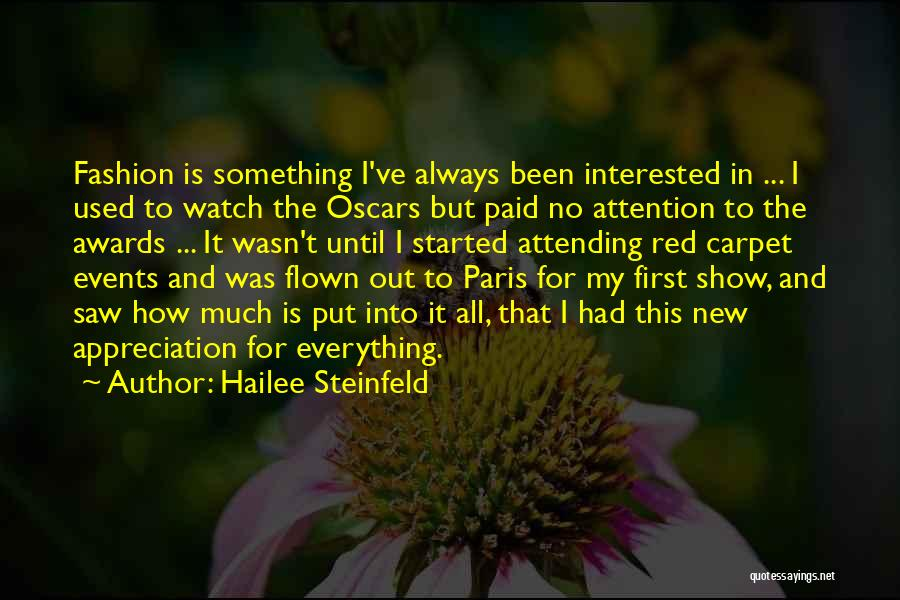 Red Carpet Fashion Quotes By Hailee Steinfeld