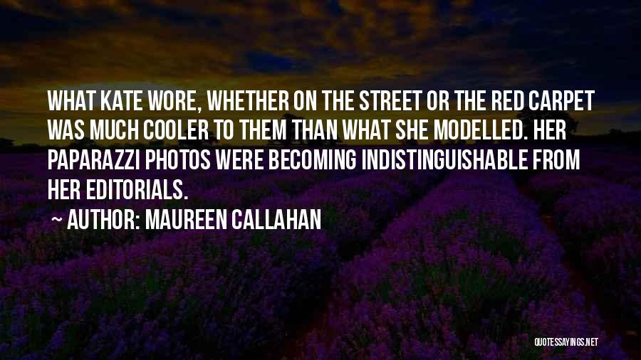 Red Carpet Fashion Quotes By Maureen Callahan