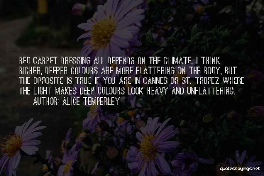 Red Carpet Quotes By Alice Temperley