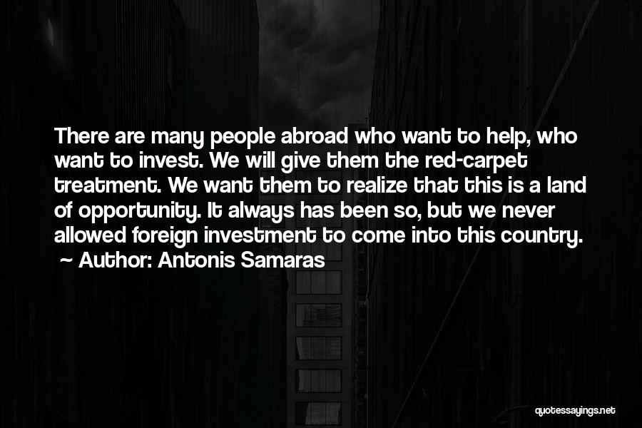 Red Carpet Quotes By Antonis Samaras