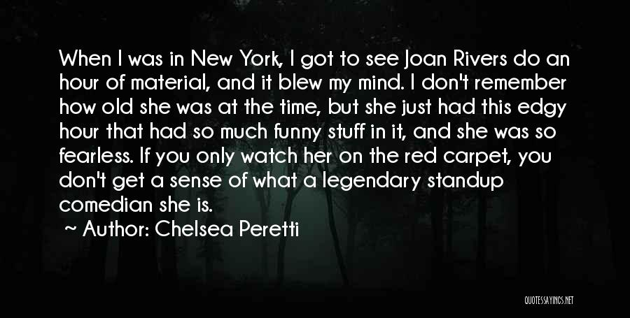 Red Carpet Quotes By Chelsea Peretti