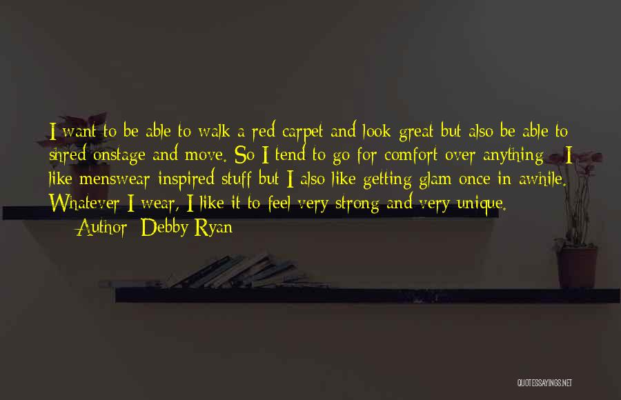 Red Carpet Quotes By Debby Ryan