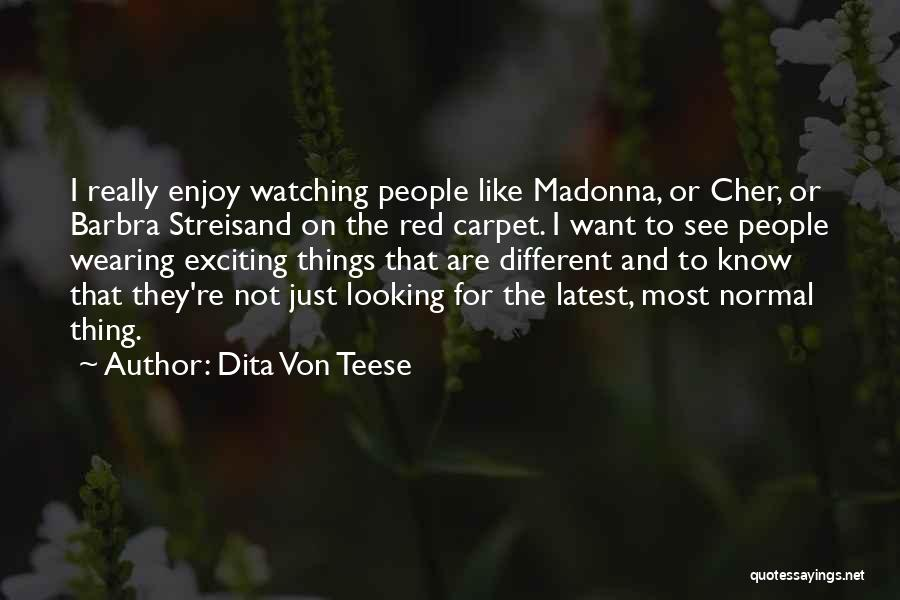 Red Carpet Quotes By Dita Von Teese