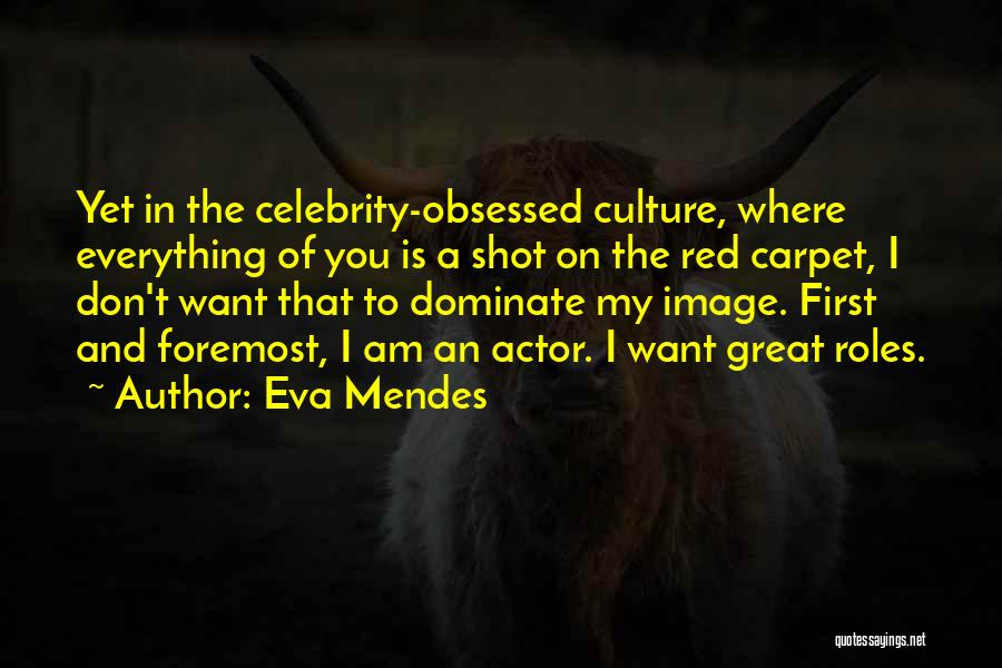 Red Carpet Quotes By Eva Mendes