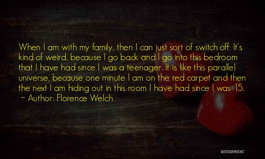 Red Carpet Quotes By Florence Welch
