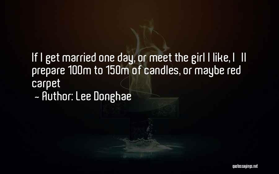 Red Carpet Quotes By Lee Donghae
