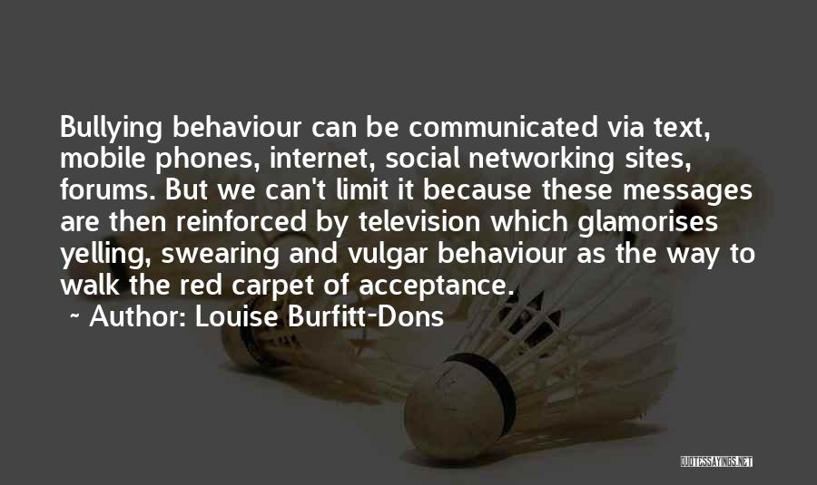 Red Carpet Quotes By Louise Burfitt-Dons