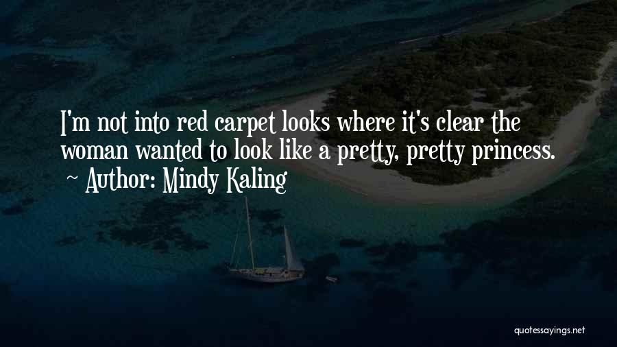 Red Carpet Quotes By Mindy Kaling