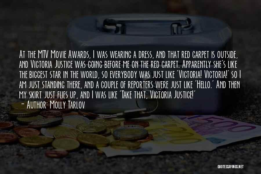 Red Carpet Quotes By Molly Tarlov