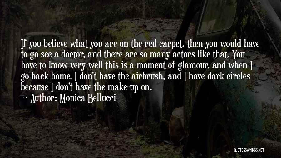 Red Carpet Quotes By Monica Bellucci