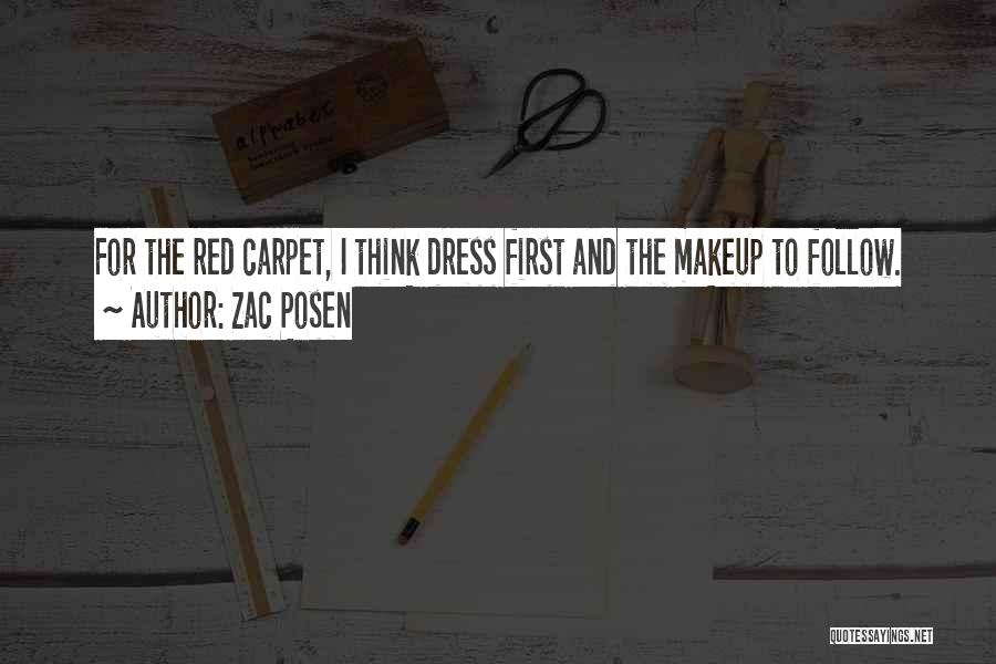 Red Carpet Quotes By Zac Posen
