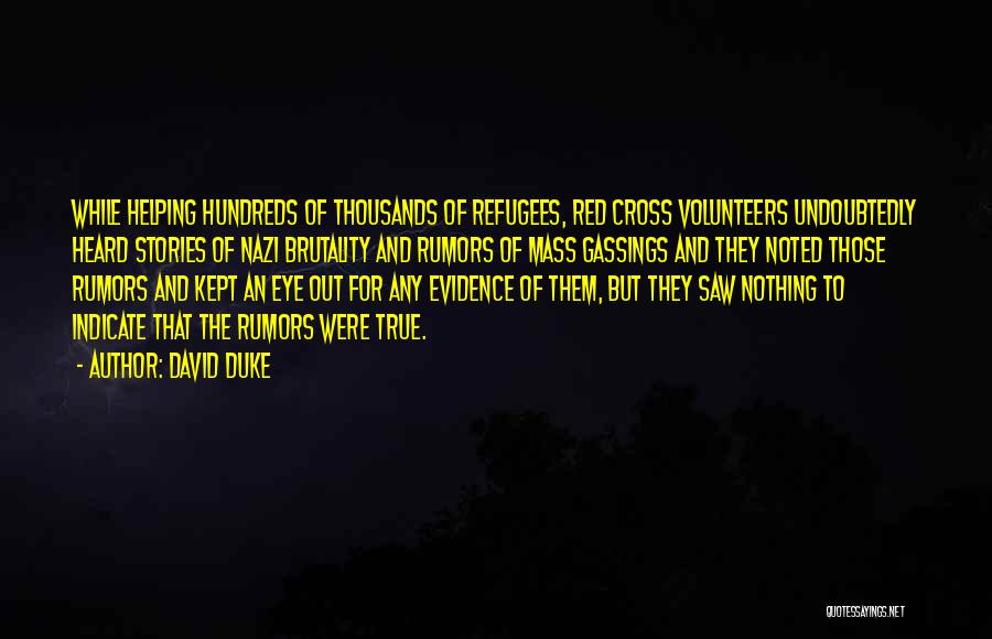 Red Cross Volunteers Quotes By David Duke