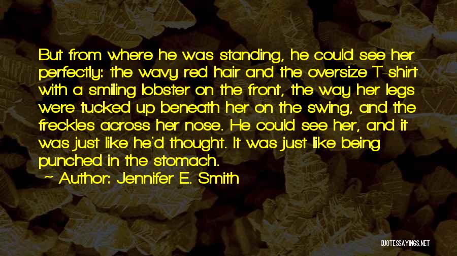 Red Hair And Freckles Quotes By Jennifer E. Smith