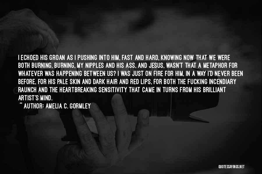 Red Lips Quotes By Amelia C. Gormley