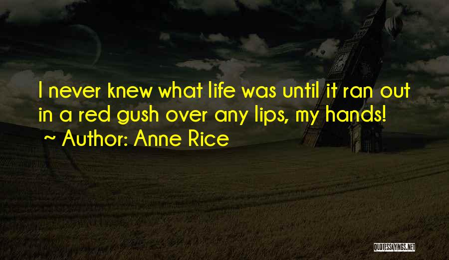 Red Lips Quotes By Anne Rice