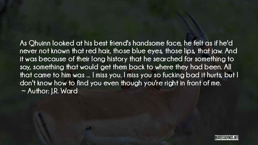 Red Lips Quotes By J.R. Ward