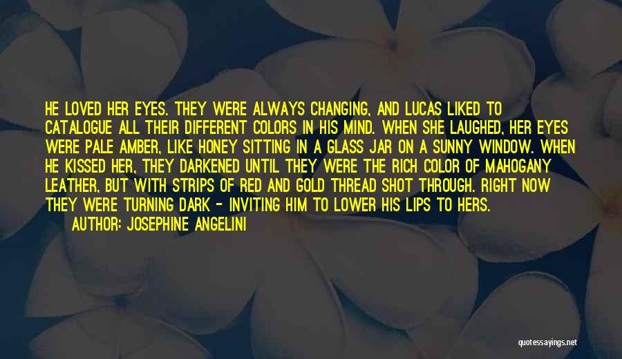 Red Lips Quotes By Josephine Angelini